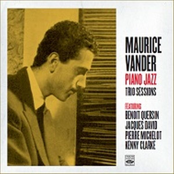 Maurice Vander / Piano Jazz ・ Trio Sessions (2 Lp On 1 Cd)