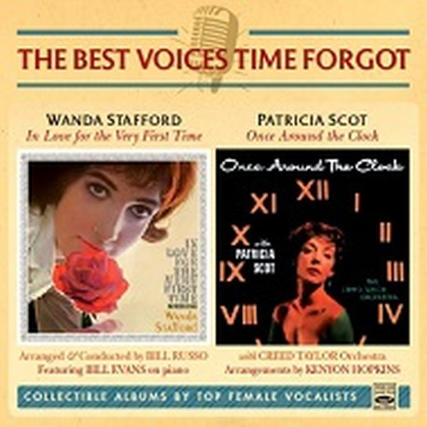 Wanda Stafford & PPatricia Scot / The Best Voices Time Forgot