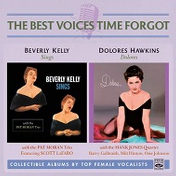 Beverly Kelly & Dolores Hawkins / Beverly Kelly Sings & Dolores (2 Lp On 1 Cd)