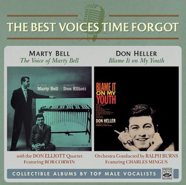 Marty Bell & Don Heller / The Voice of Marty Bell & Blame It on My Youth