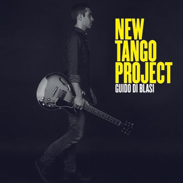 Guido Di Blasi / New Tango Project