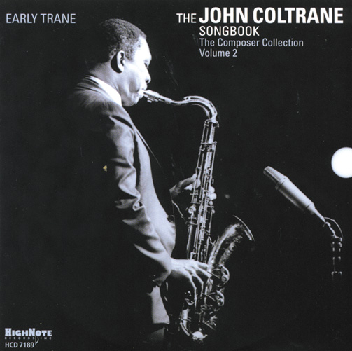 EARLY TRANE-THE JOHN COLTRANE SONGBOOK (ジャズCD)