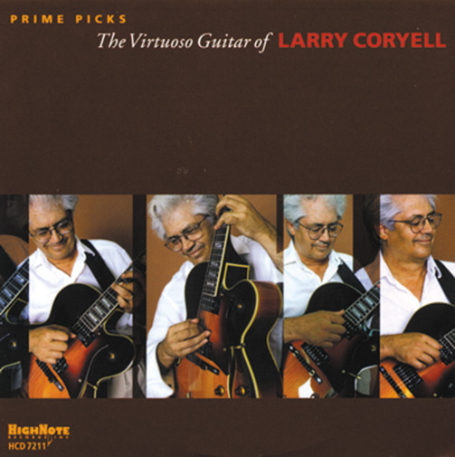PRIME PICKS - THE VIRTUOSO GUITAR OF LARRY CORYELL (ジャズCD) / LARRY CORYELL