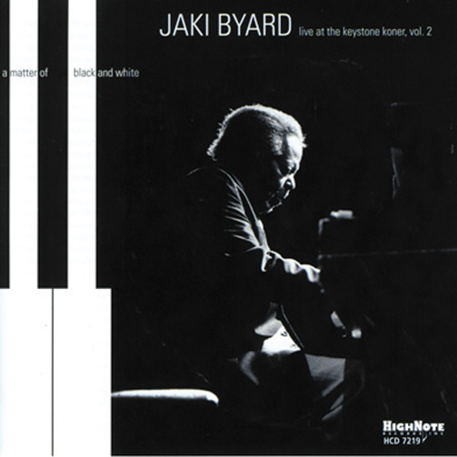 JAKI BYARD / A MATTER OF BLACK AND WHITE (ジャズCD)