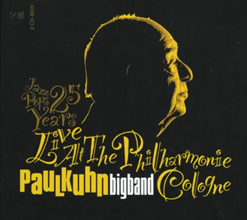 PAUL KUHN COMBO / PAUL KUHN BIGBAND / LIVE AT THE PHILHARMONIE COLOGNE - JAZZ POPS 25 YEARS(2CD) (ジャズC