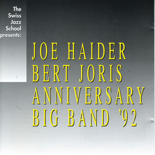 Joe Haider - Bert Joris Anniversary Big Band 92'  (ジャズCD)