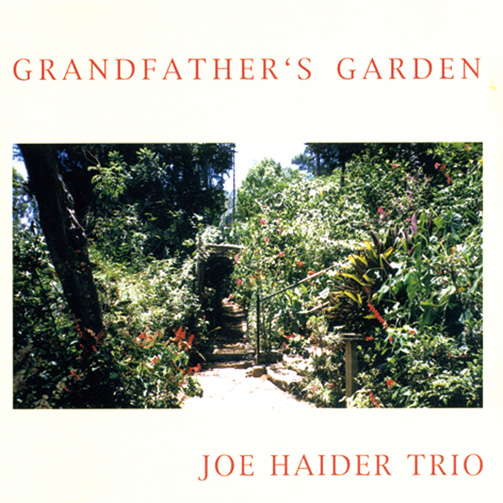 JOE HAIDER TRIO / GRANDFATHER'S GARDEN (ジャズCD)