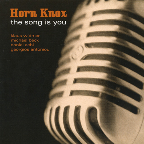 HORN KNOX / THE SONG IS YOU (ジャズCD)