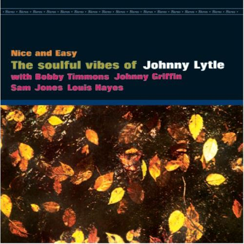 JOHNNY LYTLE QUINTET / NICE AND EASY(180GRAM)(ジャズLP)