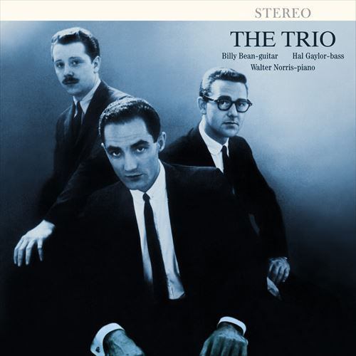 THE TRIO - BILLY BEAN / HAL GAYLOR / WALTER NORRIS / THE TRIO(180GRAM) (ジャズLP)