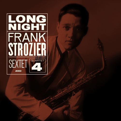 FRANK STROZIER SEXTET AND QUARTET / LONG NIGHT(180GRAM) (ジャズLP)