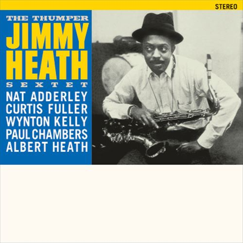 Jimmy Heath Sextet / The Thumper(180Gram)