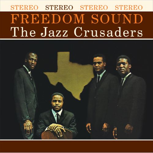 JAZZ CRUSADERS / FREEDOM SOUND (180GRAM)