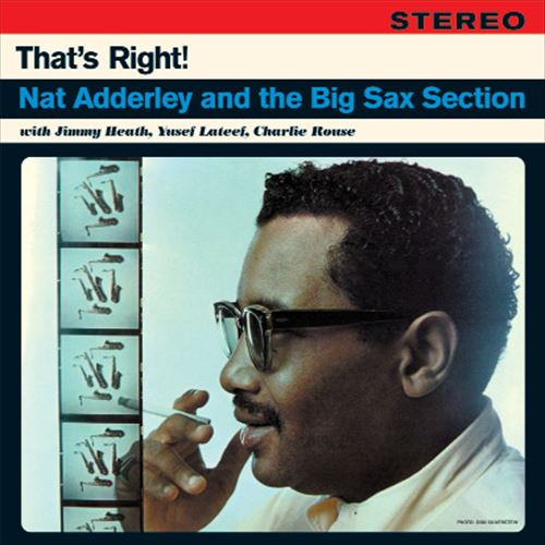 Nat Adderley And The Big Sax Section / That'S Right!(180Gram)