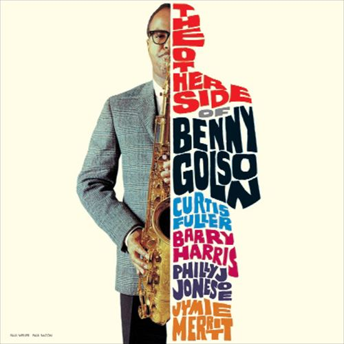 BENNY GOLSON / THE OTHER SIDE OF BENNY GOLSON (180GRAM)