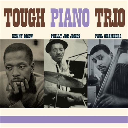KENNY DREW / TOUGH PIANO TRIO (180GRAM)