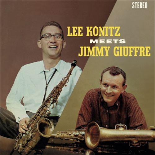 LEE KONITZ / JIMMY GIUFFRE / LEE KONITZ MEETS JIMMY GIUFFRE FEATURING BILL EVANS(180GRAM)