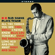 BUD SHANK / PLAYS TENOR(180GRAM)