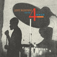 LENNY McBROWNE / LENNY MCBROWNE AND THE 4 SOULS (AUDIOPHILE 180GRAM HQ VINYL)