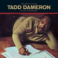 Tadd Dameron & His Orchestra / The Magic Touch (180Gram)