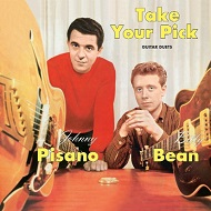 JOHN PISANO & BILLY BEAN ジョン・ピサノ & ビリー・ビーン TAKE YOUR PICK ・ GUITAR DUETS (180 GRAM)