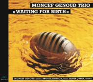 MONCEF GENOUD TRIO / WAITING FOR BIRTH (ジャズCD)
