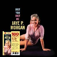 JAYE P.MORGAN / JUST YOU, JUST ME(180GRAM)  (ジャズLP)