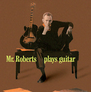 ハワード・ロバーツ HOWARD ROBERTS MR.ROBERTS PLAYS GUITAR