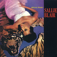 SALLIE BLAIR サリー・ブレアー HELLO,TIGER!