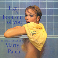 マーティ・ペイチ MARTY PAICH I GET A BOOT OUT OF YOU 紙ジャケCD LPTIME