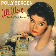 ポリー・バーゲン POLLY BERGEN ALL ALONE BY THE TELEPHONE 紙ジャケCD LPTIME LPT1031