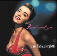 アンナ・マリア・アルバゲッティ ANNA MARIA ALBERGHETTI I CAN'T RESIST YOU