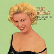 ジェーン・モーガン JANE MORGAN THE AMERICAN GIRL FROM PARIS 紙ジャケCD LPTIME LPT1040