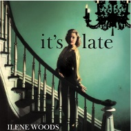 ILENE WOODS / IT'S LATE (ジャズCD)