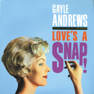 Gayle Andrews / Love'S Snap! (ジャズCD)