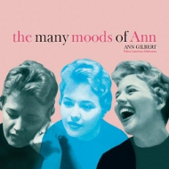 アン・ギルバート ANN GILBERT / THE MANY MOODS OF ANN 紙ジャケCD LPTIME LPT1089