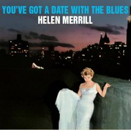 ヘレン・メリル  HELEN MERRILL / YOU'VE GOT A DATE WITH THE BLUES 紙ジャケCD LPTIME LPT1119