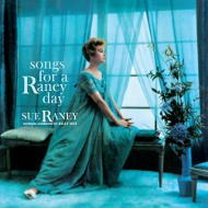 スー・レイニー SUE RANEY /  SONGS FOR A RANEY DAY 紙ジャケCD LPTIME LPT1126