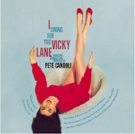 Vicky Lane / I Swing For You (ジャズCD)