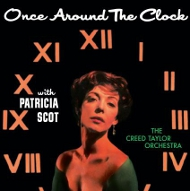 ONCE AROUND THE CLOCK (ジャズCD) / PATRICIA SCOT