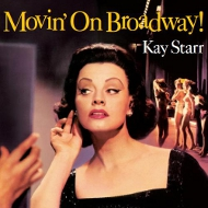 ケイ・スター KAY STARR MOVIN'ON BROADWAY! 紙ジャケCD LPTIME LPT1147