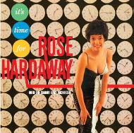 LPT1166 ローズ・ハーダウェイ・ウィズ・ザ・サミー・ロウ・オーケストラ ROSE HARDAWAY WITH THE SAMMY LOWE ORCHESTRA IT'S TIME FOR ROSE HARDAWAY 紙ジャケCD LPTIME
