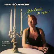 LPT1180 ジェリ・サザン JERI SOUTHERN YOU BETTER GO NOW 紙ジャケCD LPTIME