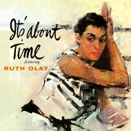 LPT1186 ルース・オレイ RUTH OLAY IT'S ABOUT TIME 紙ジャケCD LPTIME