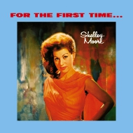 LPT1187 シェリー・ムーア SHELLEY MOORE FOR THE FIRST TIME... 紙ジャケCD LPTIME