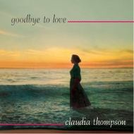 Claudia Thompson / Goodbye To Love(ジャズCD)