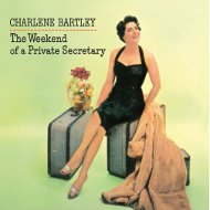 LPT1206 シャーリーン・バートリー CHARLENE BARTLEY THE WEEKEND OF A PRIVATE SECRETARY 紙ジャケCD LPTIME
