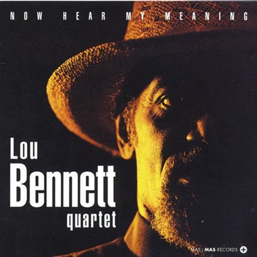 Lou Bennett Quartet / Now Hear My Meanings(ジャズCD)
