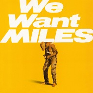 MILES DAVIS / WE WANT MILES(2LP)(180GRAM-GATEFOLD SLEEVE)  (ジャズLP)