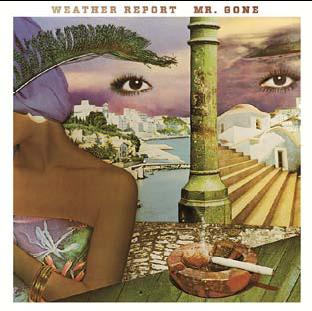 WEATHER REPORT / MR.GONE(180GRAM)(ジャズLP)